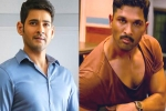No April 26th release for Mahesh and Allu Arjun